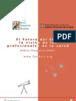 El Futuro Del SNS La Vision de Los Profesionales de La Salud 6
