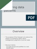 Examining Data Pattern