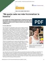 """Página_12 __ Espectaculos __ """"Me Gusta Cada Vez Más Ficcionalizar La Historia"""""""