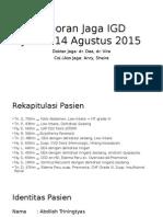 Laporan Jaga Medik 14 Agustus