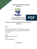 """Sistema de Posicionamiento y Control de Seguridad Vehicular Con Comunicaciones Móviles Para La Compañía de Transporte Pesado """"SETRAINCE"""""""
