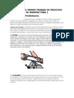 Informe Del Primer Trabajo de Procesos de Manufactura 1