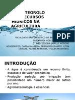Recursos Hídricos Na Agricultura e AGROMETEOROLOGIA