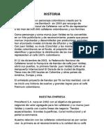 HISTORIA DE JUAN VALDEZ