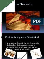 La Orquesta Filarmónica
