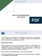 Plan de Rentabilidad CAT 2015