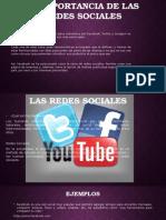 La Importancia de Las Redes Sociales