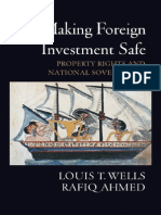 Louis T. Wells, Rafiq Ahmed-Making Foreign Investment_ Safe Property Rights and National Sovereignty-Oxford University Press, USA (2006)
