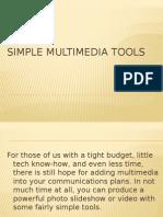 Simple Multimedia Tools