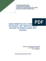 """CARACTERISTICAS DE LA POBLACIÓN ESTUDIANTIL DEL """"INSTITUTO SIMÓN BOLÍVAR"""" EN PUERTO ORDAZ, EDO. BOLÍVAR"""