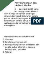 Gejala Penyalahgunaan Dan Intoksikasi Alkohol