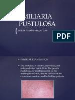 MILIARIA PUSTULOSA TB.pptx