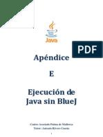 Apéndice E Ejecución de Java Sin BlueJ