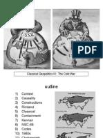 Classical Geopolitics III Cold War