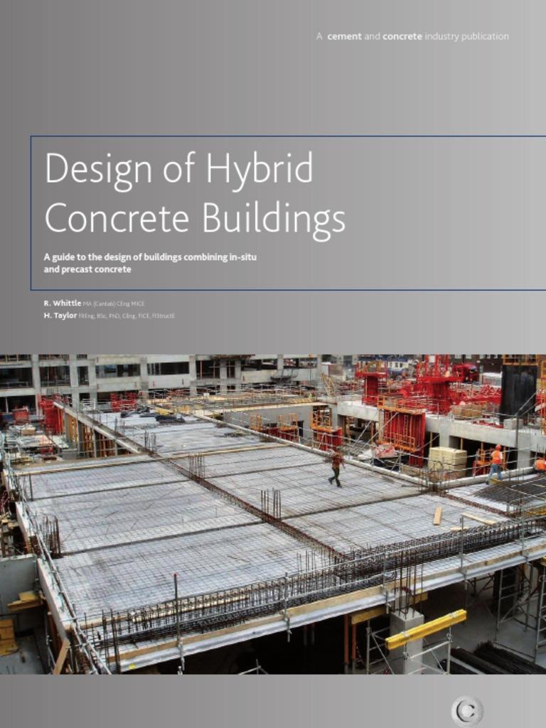 Hybrid concrete buildings precast concrete prestressed concrete