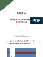 Source to Fiber Power Launching