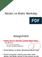 abiotic vs biotic workday