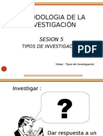 Sesion 5 TIPOS DE INVESTIGACION.ppt