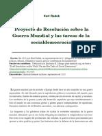 Karl Radek - Proyecto de La Resolucion Sobre La Guerra Mundial y Las Tareas de La Socialdemocracia