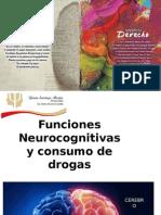 Funciones Neurocognitivas y consumo de drogas