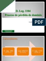 D. Leg. 1104 Proceso de Pérdida de Dominio
