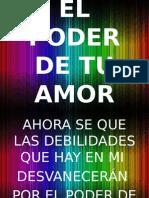 EL PODER DE TU AMOR  2.pptx