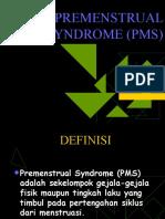 Premenstrual Syndrome (Pms)
