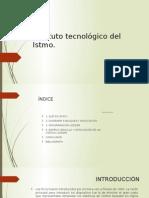 Instituto Tecnológico Del Istmo