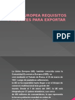 Union Europea Requisitos y Tramites Para Exportar.