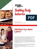 Building Body Kuharica s Valentinom i Markom