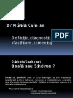 Diabetul Zaharatdefinitie,Dg, Clasif
