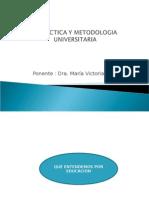 didacticaymetodologiauniversitariaok-110318180838-phpapp021