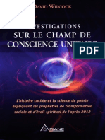 Wilcock David - Investigations Sur Le Champ de Conscience Unitaire Tome 1