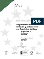 Segmentación Urbana en América Latina - El Reto de La Inclusión Escolar