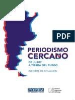 PERIODISMO CERCAN(D)O, INFORME DE SITUACIÓN