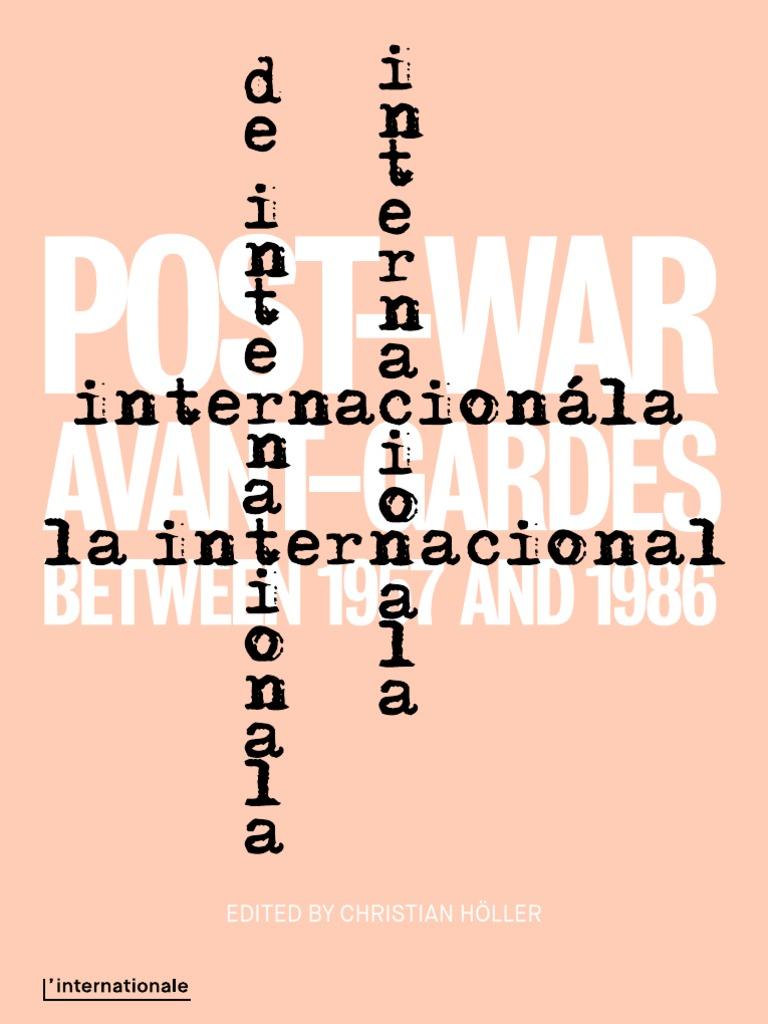 Linternationale post war avant gardes between 1957 and 1986 museum linternationale post war avant gardes between 1957 and 1986 museum art history fandeluxe Choice Image