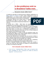A solução dos problemas está na educação brasileira?