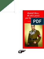 Rudolf Hess 46 Ac3b Preso Por Buscar La Paz