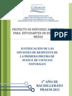 Justificación de Las Opciones de Respuesta de La Primera Prueba de Avance de Ciencias Salud Primer Año de Bachillerato (PRAEM 2015)