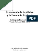 Restaurando la República y la economía regional 1866-1870. Catálogo de Protocolos de Tomás Pacheco 1866-1870