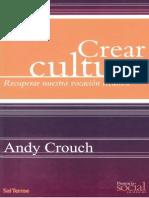 Crear Cultura,  Andy Crouch
