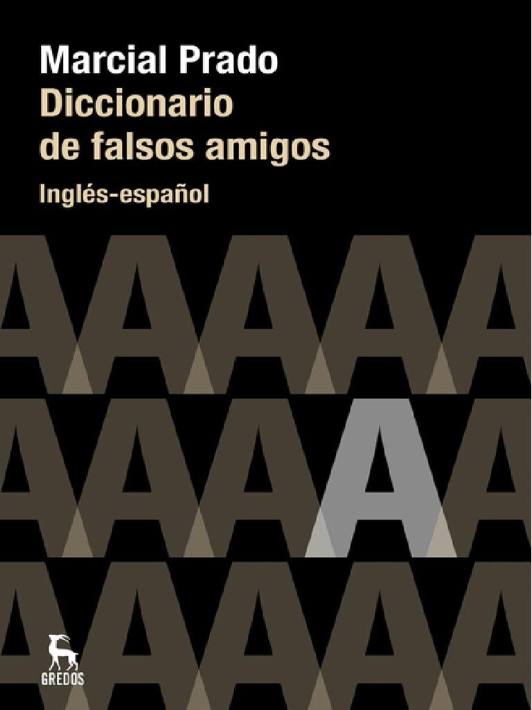 becff9e6c3 Prado Marcial - Diccionario de Falsos Amigos Ingles Español