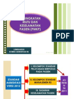 3. Peningkatan Mutu & Keselamatan Pasien (PMKP)