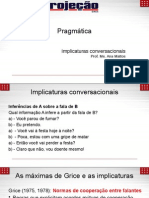 Aula 10 - Pragmática - Implicaturas Conversacionais