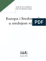 IVO GOLDSTEIN I BORISLAV GRGIN Europa i Sredozemlje u Srednjem Vijeku(1)