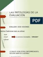 Las Patologías de La Evaluación