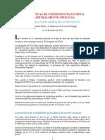 DOS POLÍTICAS DE COEXISTENCIA PACIFICA DIAMETRALMENTE OPUESTAS
