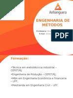 Aulas Engenharia de Métodos Anhanguera