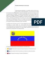 Símbolos Patrios de La República Bolivariana de Venezuela
