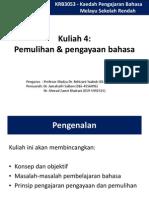 Kuliah 4 - Pengajaran Pemulihan Dan Pengajaran Bahasa - Edited